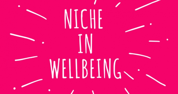 8 Top Tips To Leverage your Niche in Wellbeing